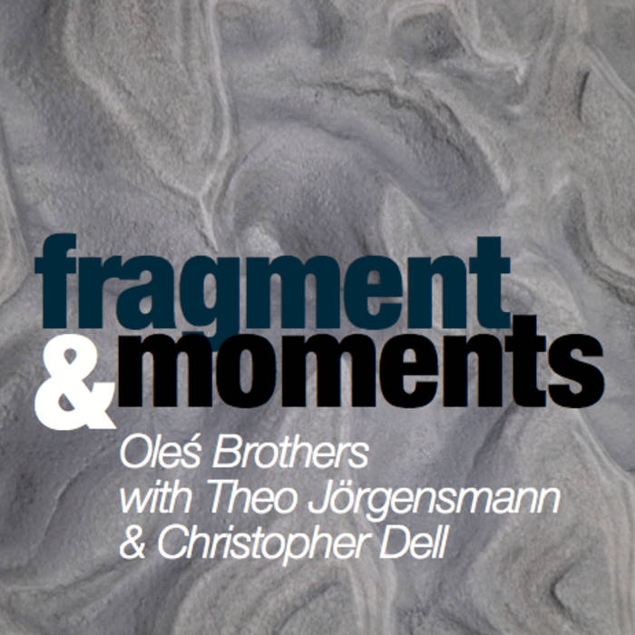 42_oles_fragments and moments