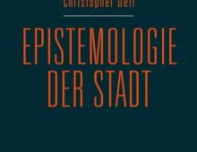 Epistemologie der Stadt