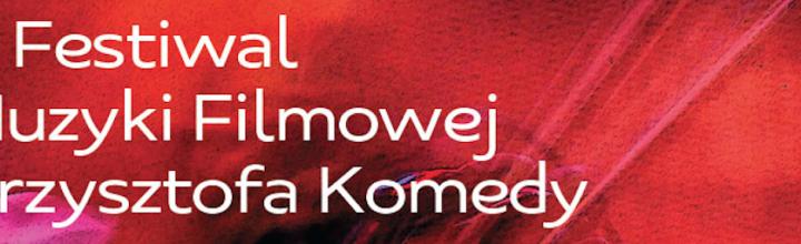 9th Komeda Film Music Festival Warsaw