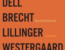 "DBLW ""Boulez Materialism"""