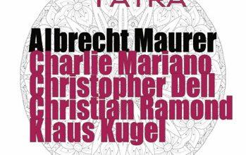 "release Albrecht Maurer ""Remember Yatra"""